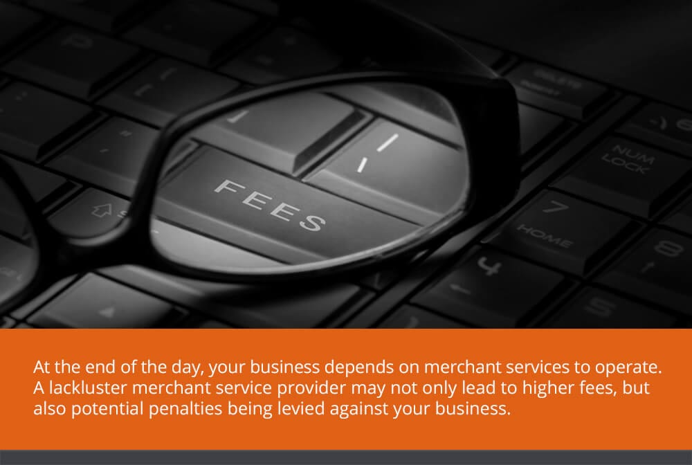 Work with a Reputable Merchant Service Provider
